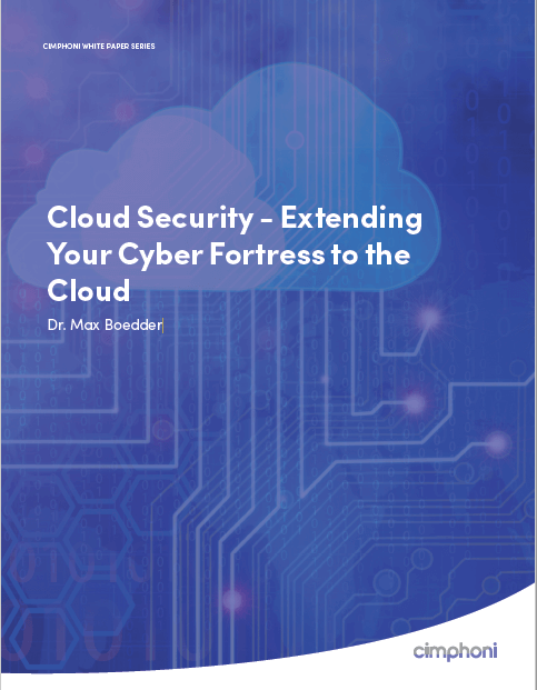 Cloud Security – Extending Your Cyber Fortress to the Cloud